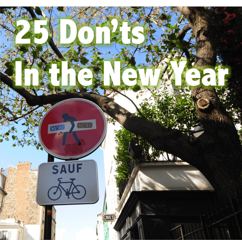 25 Don'ts in the New Year