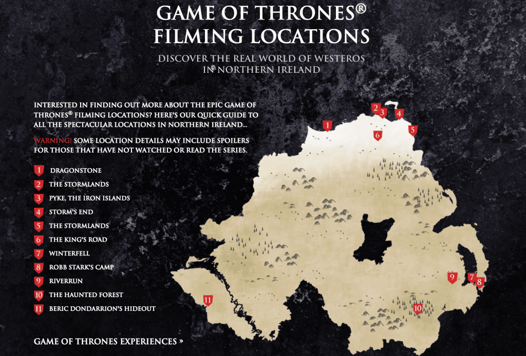 Game of Thrones film locations (https://www.discovernorthernireland.com/gameofthrones/)
