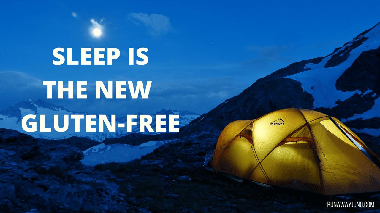sleep is the new gluten free